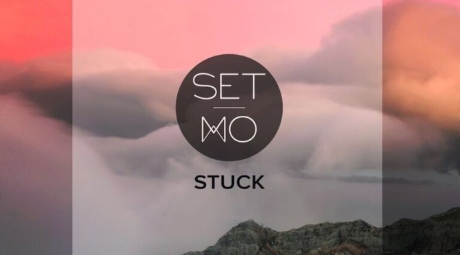 SET MO REVEAL THE NINTH SINGLE  IN THEIR ONE RELEASE PER MONTH SCHEDULE  WITH NEW TRACK 'STUCK'