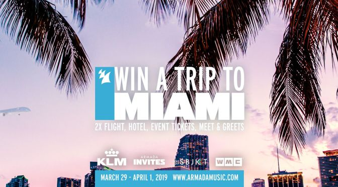 CONTEST TIME: SUMMER COMES EARLY WITH ARMADA MUSIC AND KLM ROYAL DUTCH AIRLINES; WIN THE ULTIMATE MIAMI EXPERIENCE FOR TWO