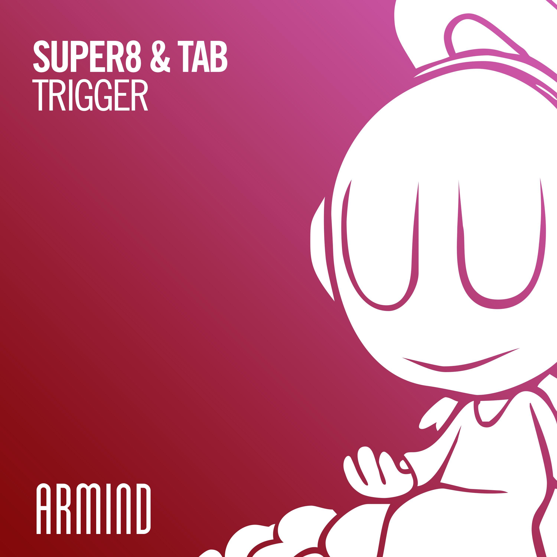 SUPER8 & TAB BANG OUT ANOTHER HIGH-QUALITY PRODUCTION: 'TRIGGER' ile ilgili görsel sonucu