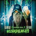 W&W, SANDRO SILVA AND ZAFRIR UNLEASH 'WIZARD OF THE BEATS'