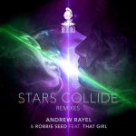 ANDREW RAYEL REWARDS BEST REMIX CONTEST ENTRIES WITH 'STARS COLLIDE' REMIX EP AND RADIO SHOW COUNTDOWN