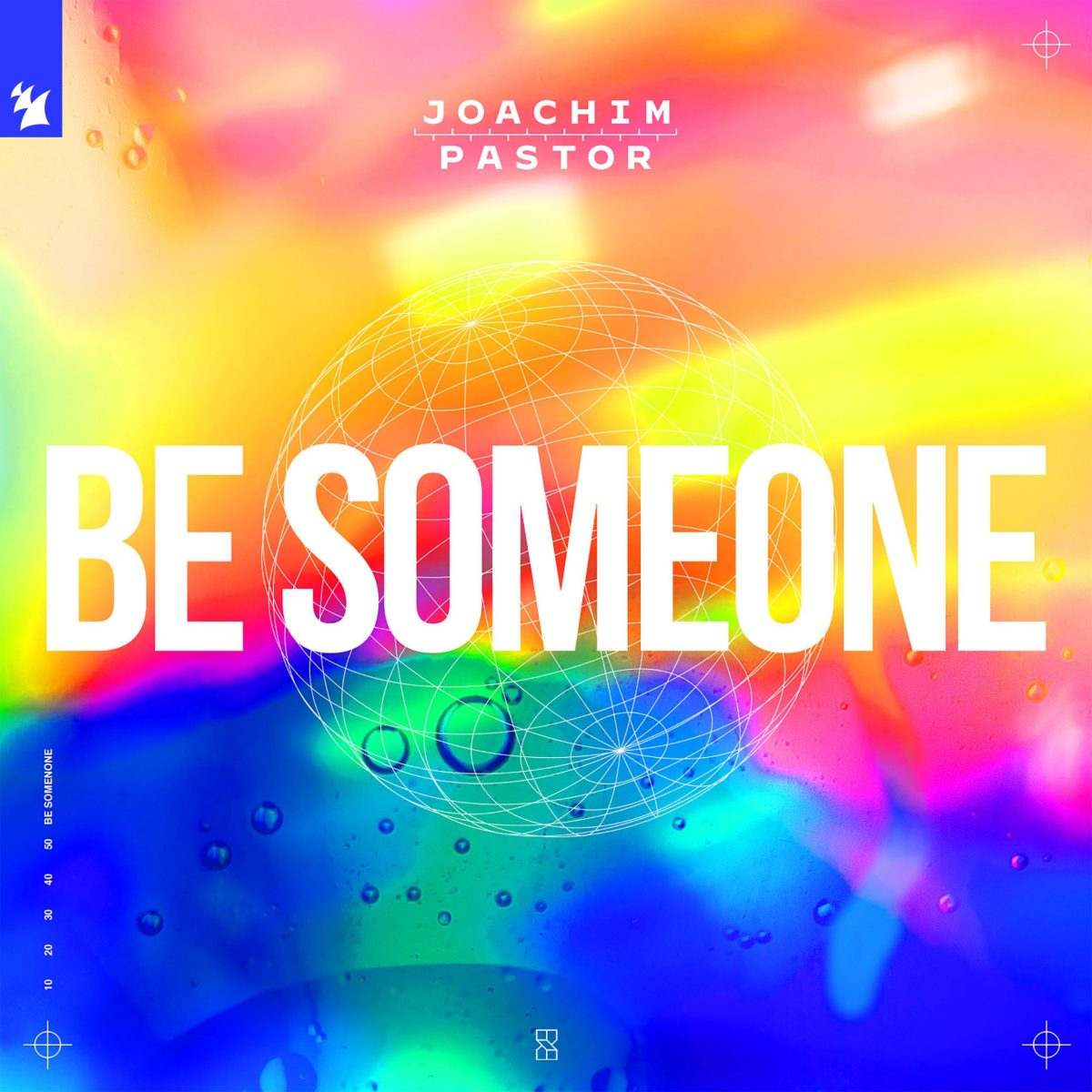 JOACHIM PASTOR LINKS UP WITH EKE FOR NEW ALBUM SINGLE: 'BE SOMEONE' – The  Backstage Access