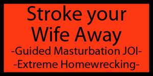 StrokeWifeAway