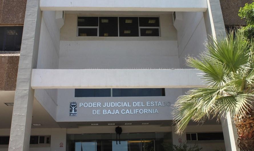 Congreso del Estado aprueba presupuesto para reabrir Poder Judicial de Baja California