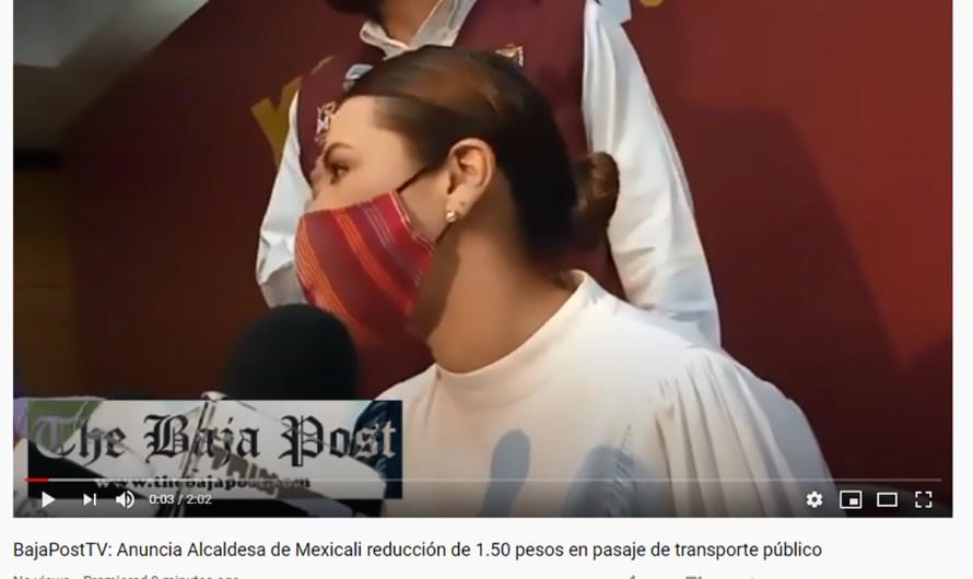 """(video): """"Histórico bajar 1.50 pesos pasaje de transporte público y transbordo gratuito en Mexicali"""": Marina del Pilar Ávila Olmeda"""