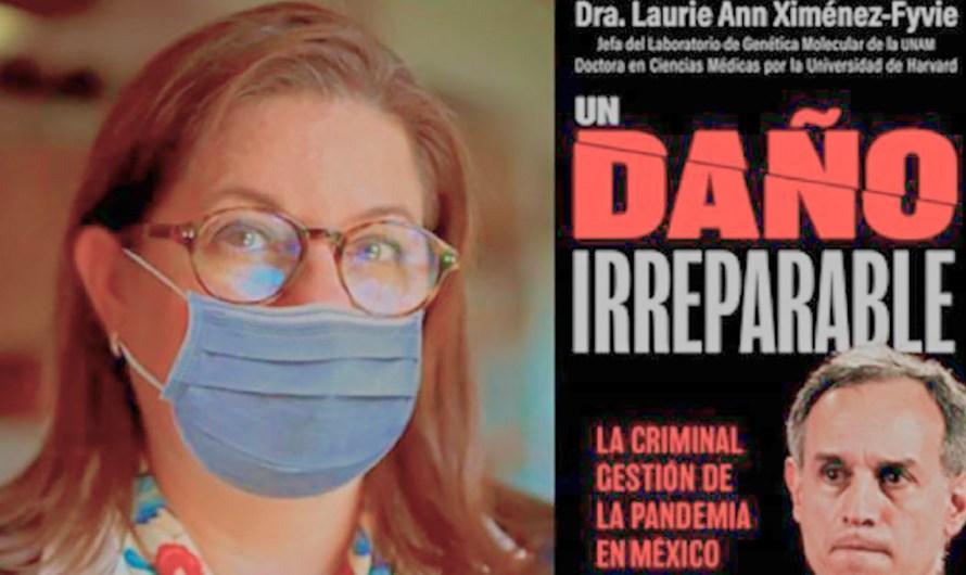 Daño irreparable, el libro que juzga la estrategia de la 4T ante la pandemia COVID y divide opiniones