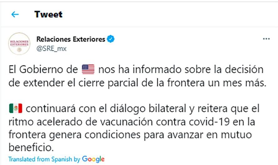 Continúa el cierre de frontera terrestre entre México y Estados Unidos hasta anuncio del 21 de Agosto: SRE