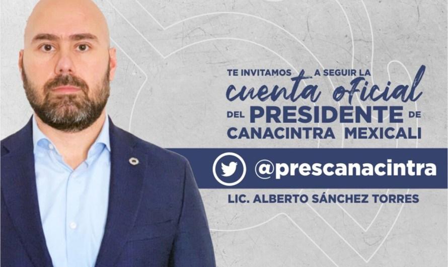 """""""Condena CANACINTRA Mexicali préstamo de Ayuntamiento al Gobierno del Estado"""": Alberto Sánchez Torres"""