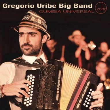 Gregorio Uribe Big Band | Cumbia Universal