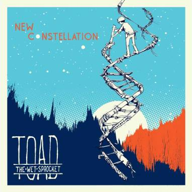 Toad the Wet Sprocket | New Constellation