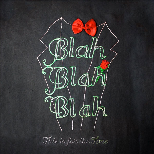 Blahblahblah | This Is For The Time | Bakery Mastering