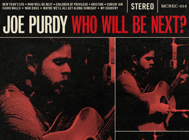Joe Purdy | Who Will Be Next