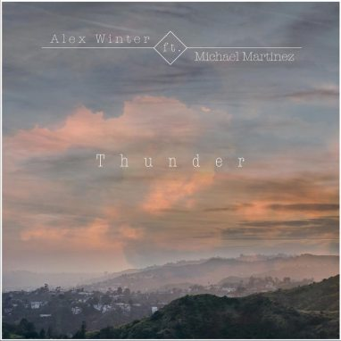 Alex Winter | Thunder (feat. Michael Martinez)