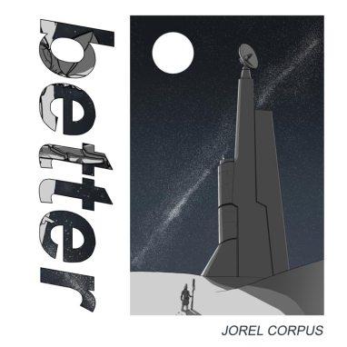 Jorel Corpus | Better