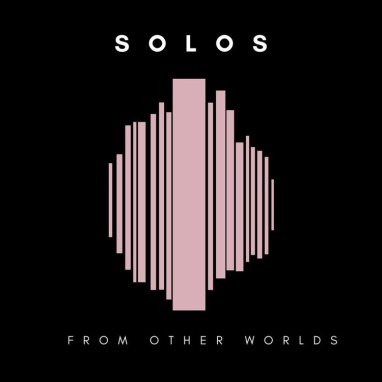 Solos | From Other Worlds