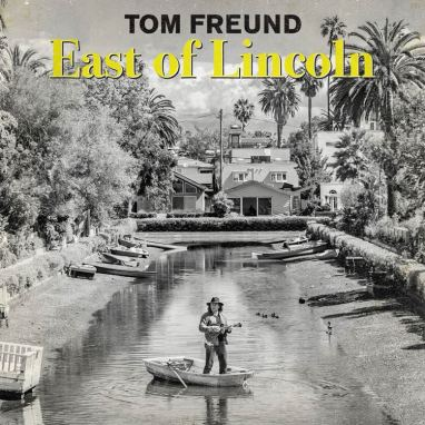 Tom Freund | East of Lincoln