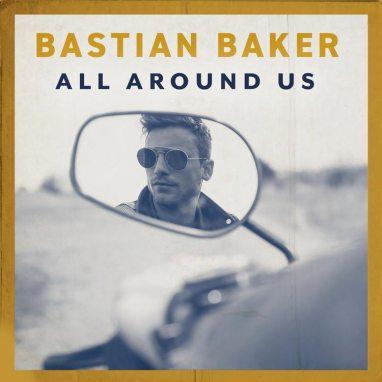 Bastian Baker | All Around Us