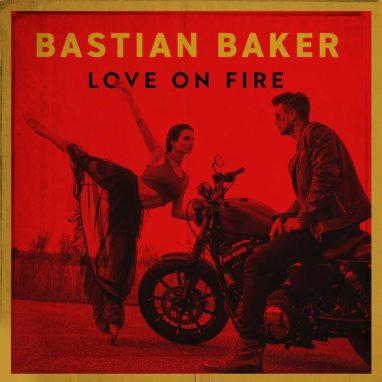 Bastian Baker | Love on Fire