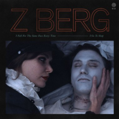 Z Berg | I Fall for the Same Face Every Time