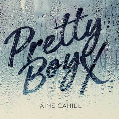Aine Cahill | Pretty Boy EP