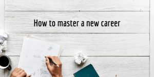 How to master a new career hand writing ona pad Salesforce Supermums