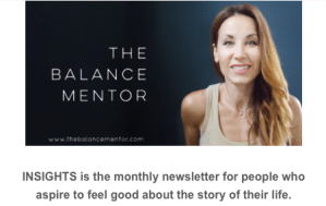 Subscribe to The Balance Mentor monthly email