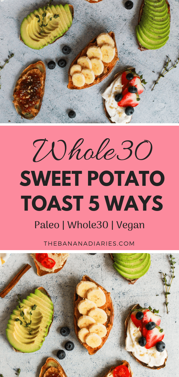 Sweet Potato Toast | Easy gluten free sweet potato toast with 5 different vegan toppings that are perfect for breakfast or a snack! Perfect for a Whole30, paleo, vegan, gluten free, or anything diet! | The Banana Diaries #thebananadiaries #paleo #glutenfree #vegan #healthybreakfast #whole30 #sweetpotatotoast