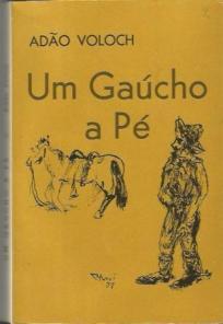 Um Gaucho a Pe
