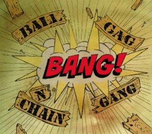 Don Danger Jon goes Ho-Tonkin' with the Ball Gag n' Chain Gang