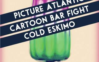 oon Bar Fight, Cold Eskimo