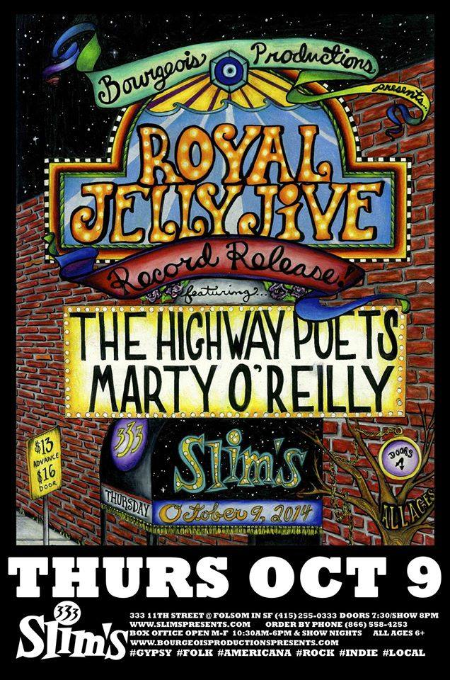 Royal Jelly Jive @ Slim's