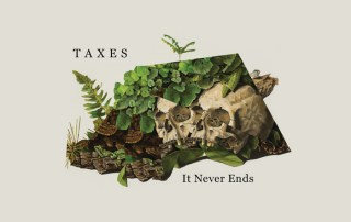 Taxes - It Never Ends
