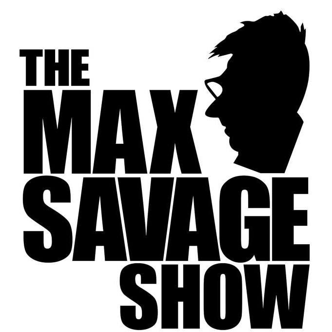 The Max Savage Show