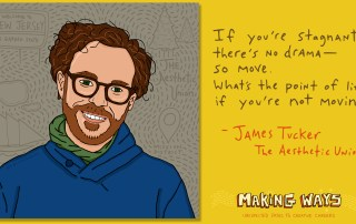 Making Ways - James Tucker
