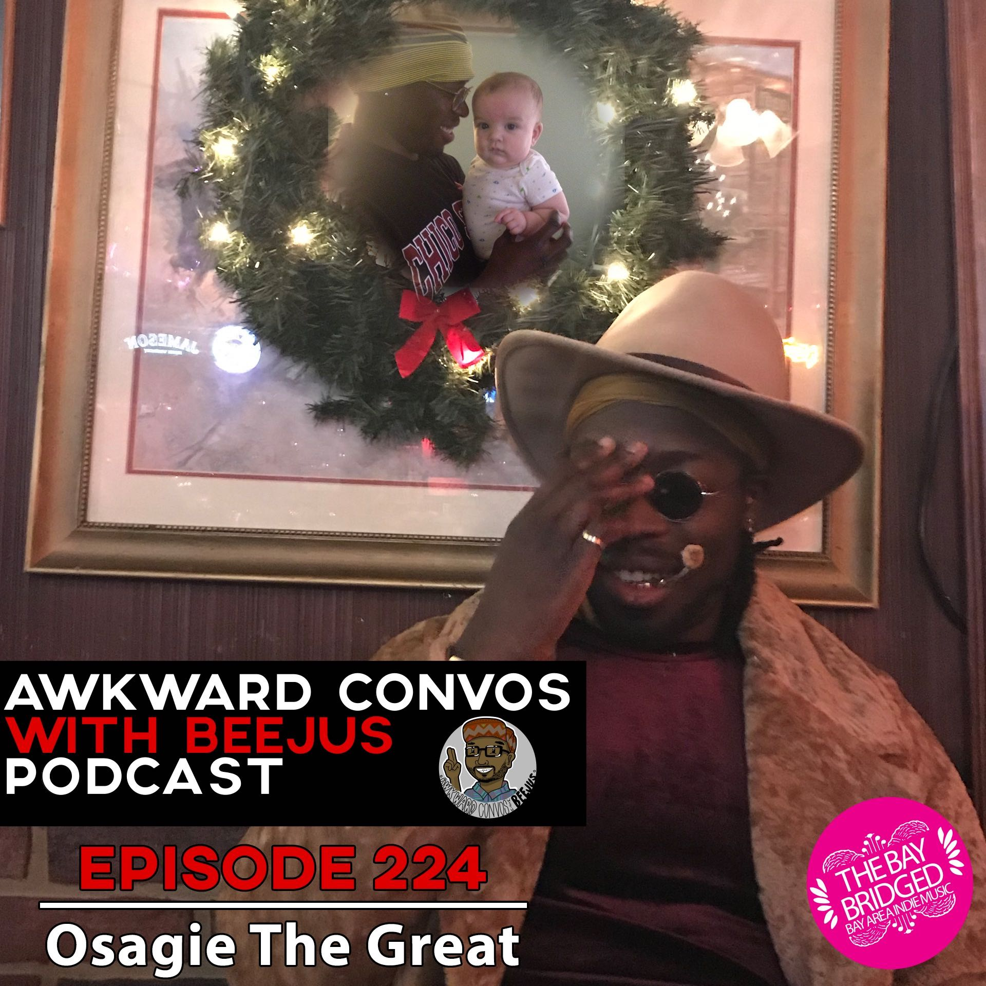 Awkward Convos with Beejus: Osagie the Great