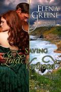 Elena Greene Saving Lord Verwood