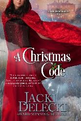 A Christmas Code by Jacki Delecki