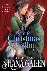 Cover for All I Want for Christmas is Blue by Shana Galen