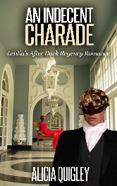 Cover image for AN INDECENT CHARADE: Letitia's After Dark Regency Romance