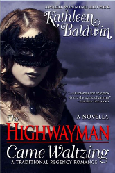 Cover image for THE HIGHWAYMAN CAME WALTZING by Kathleen Baldwin