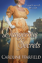 Cover image for Caroline Warfield's Dangerous Secrets