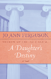 Cover image for Jo Ann Ferguson's A Daughter's Destiny