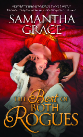 Cover image for Samantha Grace's The Best of Both Rogues