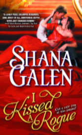 Cover image for I KISSED A ROGUE by Shana Galen