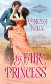Cover image for MY FAIR PRINCESS by Vanessa Kelly