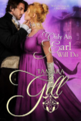 Cover image for ONLY AN EARL WILL DO by Tamara Gill