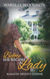 Cover image for BEFORE SHE BECAME A LADY by Wareeze Woodson