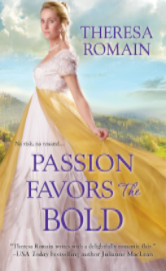 Cover image for PASSION FAVORS THE BOLD by Theresa Romain