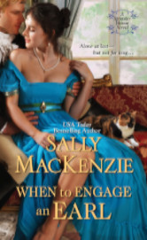 Cover image for When to Engage an Earl by Sally MacKenzie