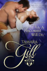 Cover image for Only a Viscount Will Do by Tamara Gill